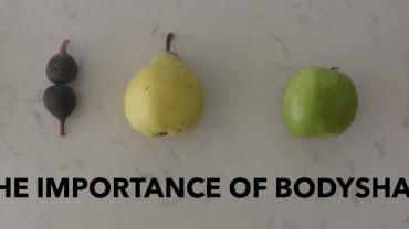 The Importance of Bodyshape