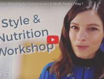 Style and Nutrition Workshop VLOG!!