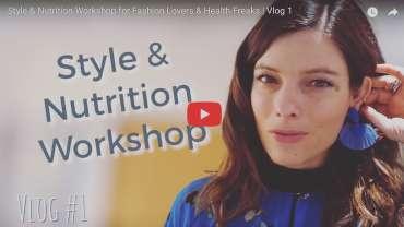 Style and Nutrition Workshop VLOG!!